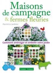 Souvent acheté avec Jardin à vivre, le Maisons de campagne & fermes fleuries