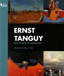 Dernières parutions sur Surréalisme, Max Ernst - Yves Tanguy. Deux visions du surréalisme