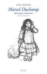 Dernières parutions dans Livrets d'art, Marcel Duchamp dessinateur humoriste