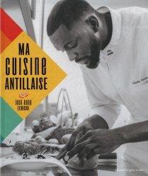 Dernières parutions sur Cuisine des Iles, Ma cuisine antillaise
