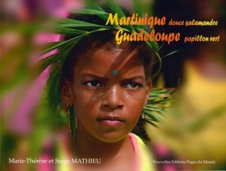 Dernières parutions sur Guides Guadeloupe, Martinique douce salamandre, Guadeloupe papillon vert