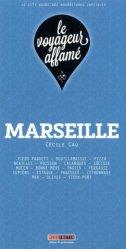 Dernières parutions dans Le voyageur affamé, Marseille