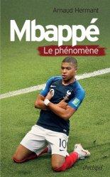 Dernières parutions sur Football, Mbappé. Le phénomène