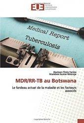 Dernières parutions sur Maladies infectieuses - Parasitologie, MDR/RR-TB au Botswana