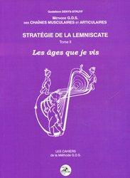 Méthode G.D.S des chaines musculaires et articulaires Stratégie de la lemniscate Tome 2