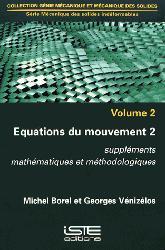 Dernières parutions dans génie mécanique et mécanique des solides, Mécanique des solides indéformables Tome 2, Volume 2