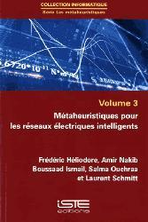 Dernières parutions sur Sciences industrielles, Métaheuristiques pour les réseaux électriques intelligents