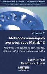 Dernières parutions sur Maths pour l'ingénieur, Méthodes numériques avancées sous Matlab 2