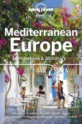 Dernières parutions dans PHRASEBOOKS, Mediterranean Europe phrasebook & dictionary