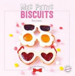 Dernières parutions dans Tendances gourmandes, Mes petits biscuits