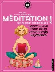 Dernières parutions dans Petits cahiers Larousse, Méditation de pleine conscience !