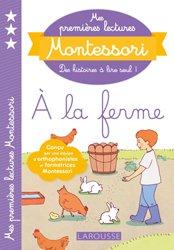 Dernières parutions dans Premières lectures Montessori, Mes premières lectures Montessori, à la ferme