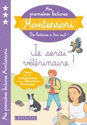 Dernières parutions dans Premières lectures Montessori, Mes premières lectures Montessori, je serai vétérinaire