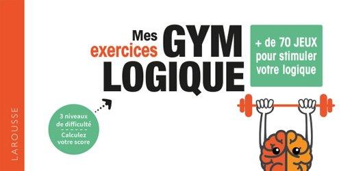 Dernières parutions sur Développement de la mémoire, Mes exercices Gym Logique