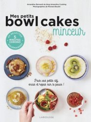 Dernières parutions sur Cuisine légère, Mes petits bowl cakes minceur