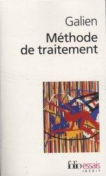 Dernières parutions dans Folio Essais, Méthode de traitement