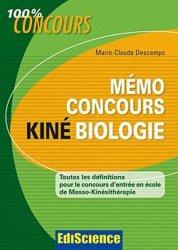Souvent acheté avec Physique au concours d'entrée Masseur-kinésithérapie, le Mémo concours Kiné Biologie