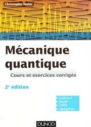 Souvent acheté avec Dictionnaire de Géologie, le Mécanique quantique