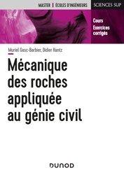 Dernières parutions sur Pétrologie, Mécanique des roches appliquée au génie civil