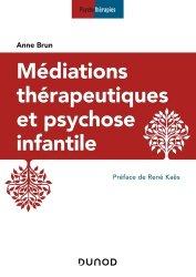 Dernières parutions sur Autisme infantile, Médiations thérapeutiques et psychose infantile