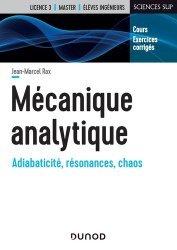 Dernières parutions sur Mécanique, Mécanique analytique - Cours et exercices corrigés