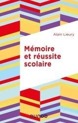 Dernières parutions sur Psychologie cognitive, Mémoire et réussite scolaire