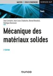 Dernières parutions sur Résistance des matériaux, Mécanique des matériaux solides