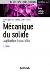 Dernières parutions dans Sciences sup, Mécanique du solide - 2e éd.