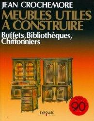 Dernières parutions dans Reprints, Meubles utiles à construire