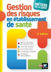 Dernières parutions sur Qualité et organisation des soins, Métiers de la santé - Gestion des risques