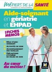Dernières parutions sur AS-AP, Métiers de la santé - L'aide-soignant en gériatrie et EHPAD - AS - Révision
