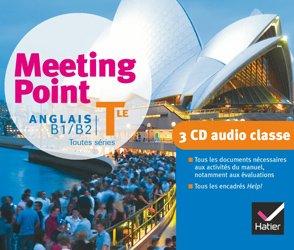 Dernières parutions dans Meeting Point, Meeting Point Anglais Terminale : 3 CD Audio-Classe