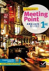 Dernières parutions dans Meeting Point, Meeting Point Anglais 1re : Manuel de l'élève