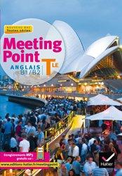 Dernières parutions dans Meeting Point, Meeting Point Anglais Terminale : Manuel de l'Élève