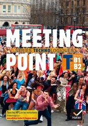 Dernières parutions sur Terminale, Meeting Point Terminale Séries Technologiques : Manuel de l'Élève