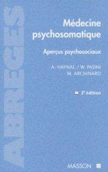Souvent acheté avec Pédiatrie Tome 2, le Médecine psychosomatique Aperçus psychosociaux