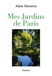 Dernières parutions sur Jardins, Mes jardins de Paris