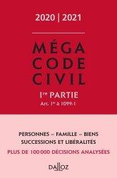 Dernières parutions sur Code civil, Méga Code civil. 1re partie Art. 1er à 1099-1, Edition 2020-2021