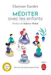Souvent acheté avec La médecine narrative, le Méditer avec les enfants