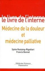 Souvent acheté avec Éthique du soin ultime, le Médecine de la douleur et médecine palliative