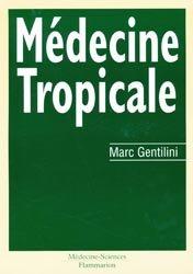 Souvent acheté avec Vidal, le Médecine tropicale