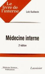 Souvent acheté avec Diagnostics difficiles en médecine interne vol.1, le Médecine interne