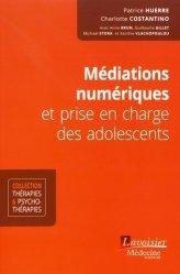 Dernières parutions dans Thérapies et psychothérapies, Médiations numériques et prise en charge des adolescents
