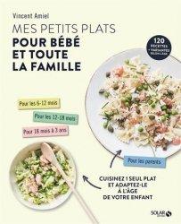 Dernières parutions sur Alimentation de l'enfant, Mes petits plats du soir pour bébé et toute la famille