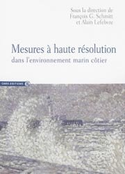 Dernières parutions sur Mers et océans, Mesures à haute résolution dans l'environnement marin côtier