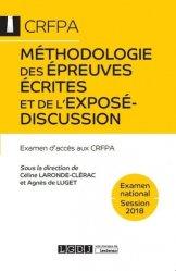 Dernières parutions dans CRFPA, Méthodologie des épreuves écrites et de l'exposé-discussion. Examen d'accès aux CRFPA, 2e édition