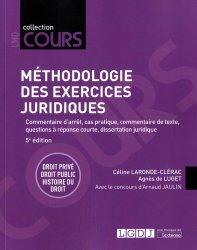 Nouvelle édition Méthodologie des exercices juridiques. 5 exercices, 3 disciplines, 5e édition