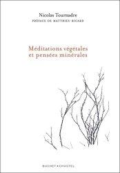 Dernières parutions dans Écologie, Méditations végétales et pensées minérales
