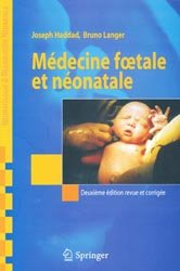 Souvent acheté avec Soins intensifs et réanimation du nouveau-né, le Médecine foetale et néonatale