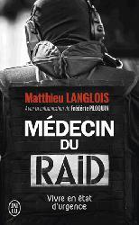 Dernières parutions dans Documents, Médecin du Raid